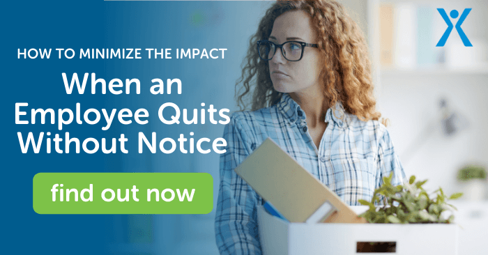 How to Minimize the Impact When An Employee Quits Without Notice