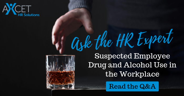Human Resources Suspected Drug and Alcohol Use at Work