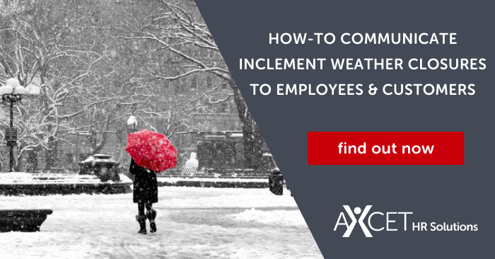 How to communicate inclement weather closures to employees and customers